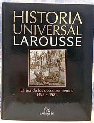 Historia Universal Larousse,9. Renacimiento, humanismo y la: Equipo Editorial