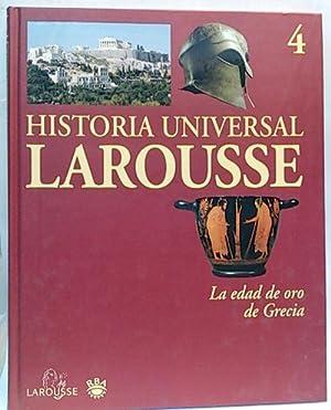 Historia Universal Larousse. Tomo 4. La edad: Equipo editorial