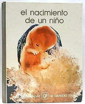 el nacimiento de un niño: Varios Autores