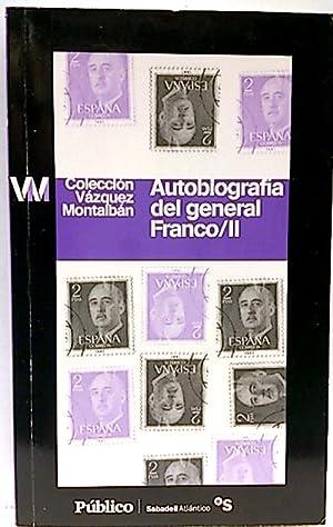 Autobiografía del general Franco. Tomo II: Montalbán, Vázquez