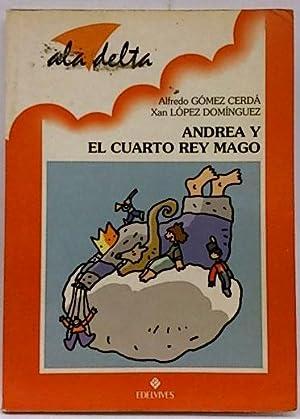 9788426343703: ANDREA Y EL CUARTO REY MAGO - AbeBooks - Alfredo ...