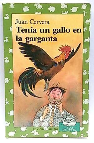 Tenía un gallo en la garganta: Cervera Borrás, Juan