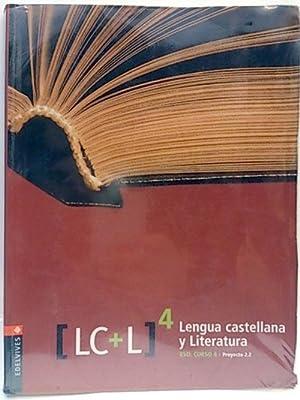 Proyecto 2.2, lengua castellana y literatura, 4 ESO. [LC+C]: Andrés Ferrer, Paloma; Jiménez, Manuel...