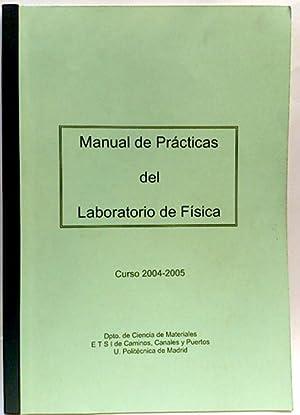 Manual de prácticas del laboratorio de física: Equipo editorial