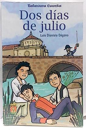 Dos días de julio - Misterio en: Luis Dionisio Dégano;