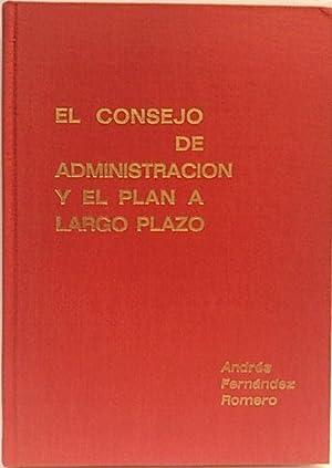 El consejo de administración y el plan: Andrés Fernandez Romero