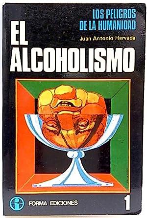 Los peligros de la humanidad 1. Alcoholismo,: Hervada Jimenez, Juán
