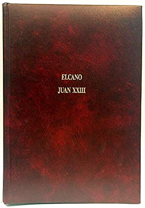 Elcano - Juan XXIII: Revilla, Federico; Celaa,