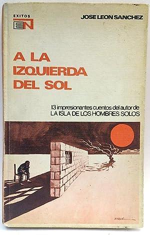 A la izquierda del sol: Jose León Sanchez