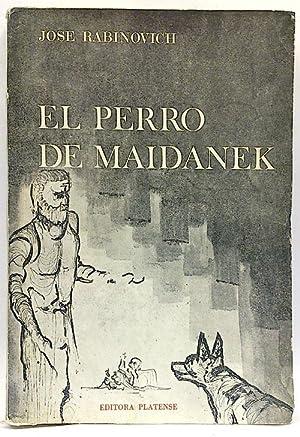 El perro de Maidanek: Jose Rabinovich
