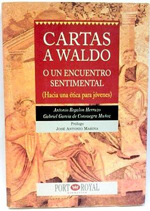 Cartas a Waldo o un encuentro sentimental: Regalón Herruzo, Antonio