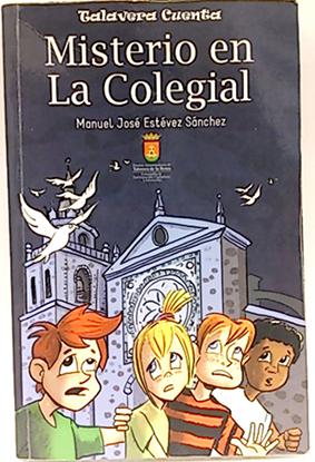 Misterio en la colegial - Dos días: Dégano, Luis Dionisio;