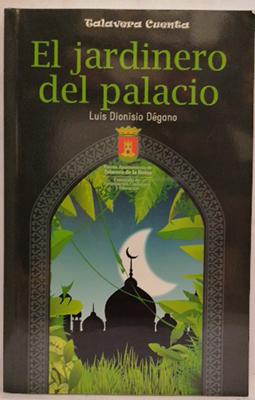 El jardinero del palacio - El misterioso: Dionisio Dégano, Luis;