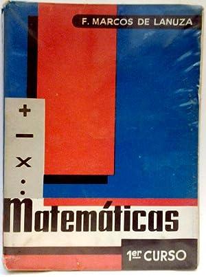 Matemáticas 1º Curso: F. Marcos de