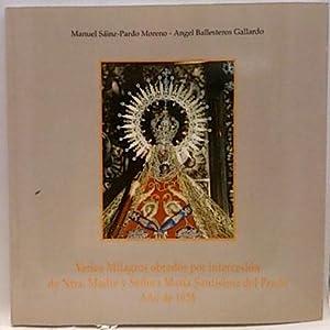 Varios Milagros obrados Por Intercesion De Ntra.: Manuel, Sáinz-Pardo; Ángel,