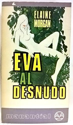 Eva al desnudo: Morgan, Elaine