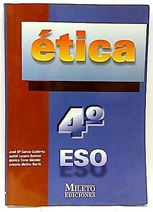 Ética, 4 ESO: Tovar Méndez, Mónica;