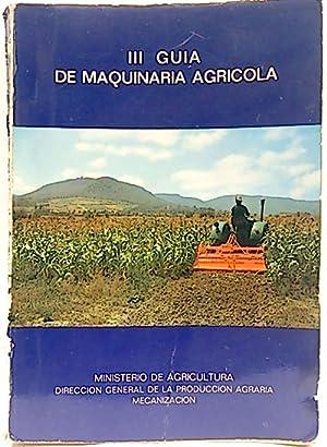 III Guía de maquinaria agrícola: Felix de la