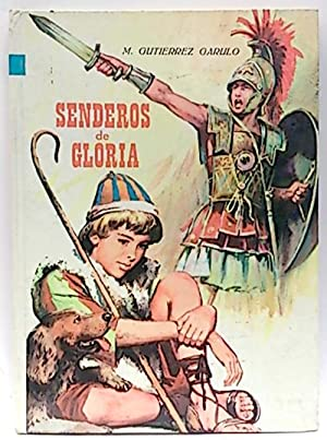 Senderos de gloria: Gutiérrez Garulo, Manuel