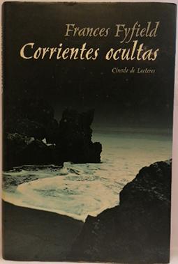 Corrientes ocultas: Fyfield, Frances