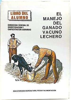 Manejo del ganado vacuno lechero, el: Prieto Saez, Luis