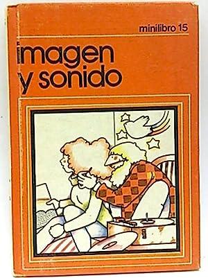 Minilibro 15. Imagen y sonido.: Esteban, Ángel