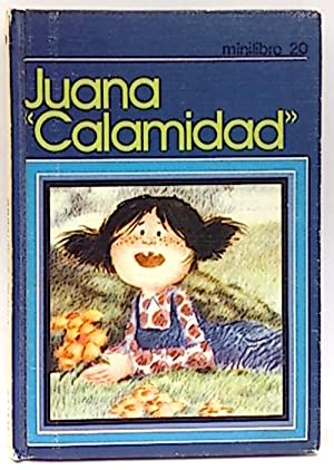 Minilibro 20. Juana calamidad: ClimentCliment, F.; Esteban, Ilust. Ángel