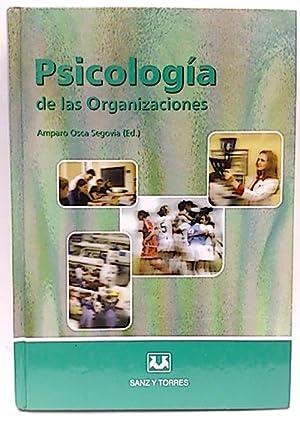 Psicología de las organizaciones: Osca Segovia, Amparo