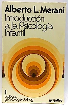 Introducción a la Psicología infantil: Merani, Alberto L.