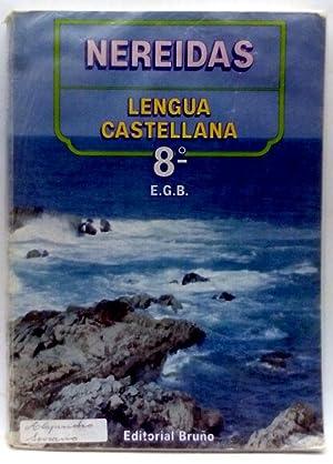 Nereidas: lengua castellana, 8 EGB: Carratalá Teruel, Fernando