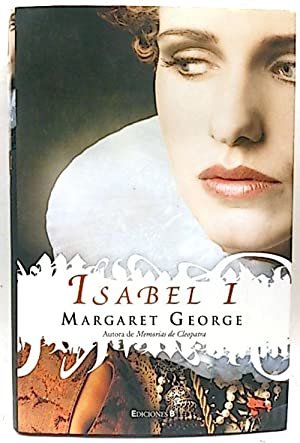 Isabel I: George, Margaret