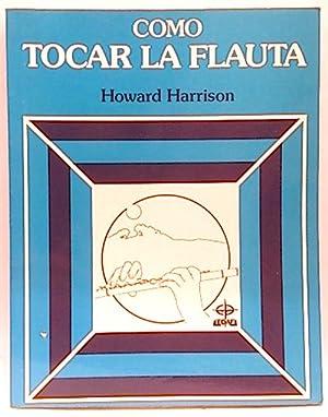 Cómo tocar la flauta: Harrison, Howard