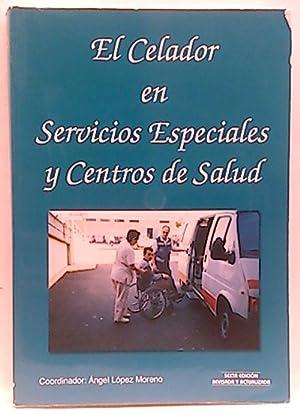 El celador en servicios especiales y centros de salud: Moreno López, Ángel