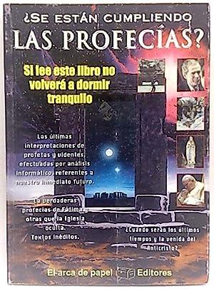 Se están cumpliendo las profecías?: Solís Miranda, José