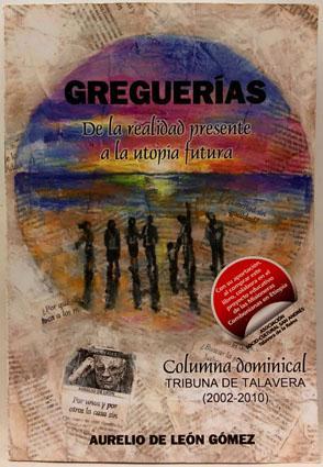 Greguerías, de la realidad presente a la utopía futura. Columna dominical Tribuna de ...