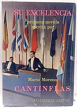 Su excelencia: Mario Moreno Cantinflas