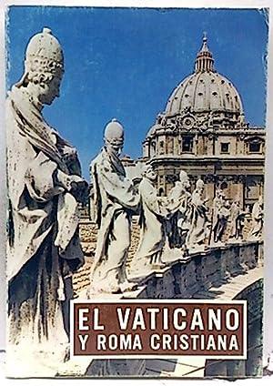 El Vaticano y Roma cristiana: Equipo Editorial