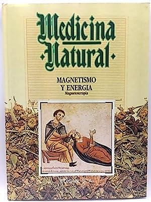 Medicina Natural,24. Magnetismo y energía (magnetoterapia): Guerra, Eduardo