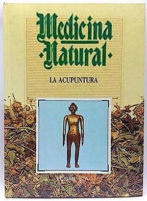 Medicina Natural, 12. La acupuntura: Madrid Gutierrez, Juan