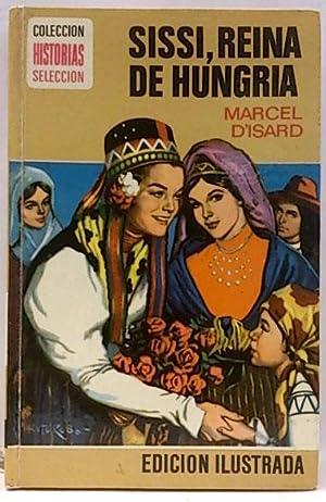 Sissi reina de Hungria: Carbonell Barbera, José María (Marcel d' Isard)
