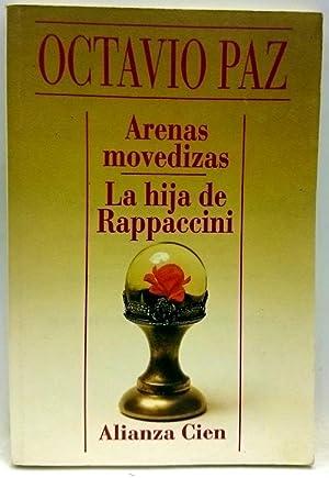 Arenas movedizas - La hija de Rappaccini': Paz, Octavio'