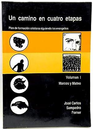 Un Camino en cuatro etapas, Plan de: Sampedro, José Carlos