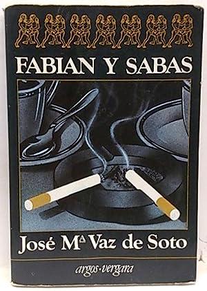 Fabian y Sabas: Vaz de Soto,