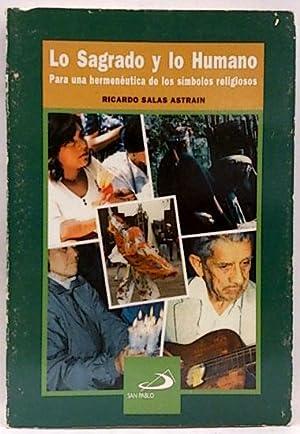 Lo sagrado y lo humano, por una: Salas Astrain, Ricardo