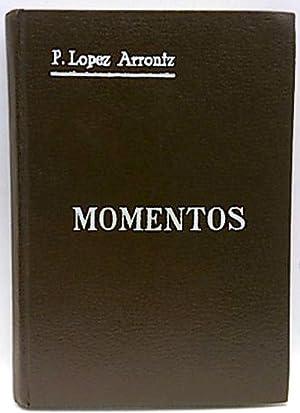 Momentos: López Arróniz, Prudencio