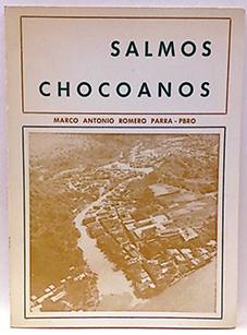 Salmos Chocoanos 1977, nº1: Romero Parra, Marco
