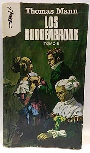 Los Buddenbrook Tomo II: Mann, Thomas