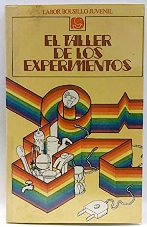 Taller de los experimentos, el: Equipo Editorial