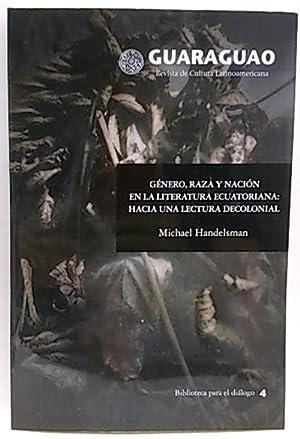 Guaraguao, revista cultural Latinoamericana. Género, Raza y: Handelsman, Michael