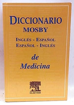 Diccionario MOSBY inglés-español/español-inglés de medicina: MOSBY